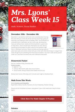 Mrs. Lyons' Class  Week 15