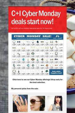 C+I Cyber Monday deals start now!