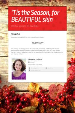 'Tis the Season, for BEAUTIFUL skin