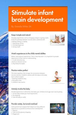 Stimulate infant brain development