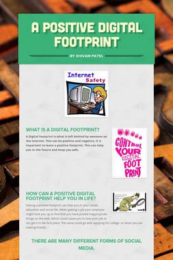 A Positive Digital Footprint