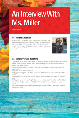 An Interview With Ms. Miller