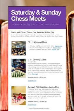 Saturday & Sunday Chess Meets