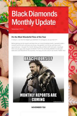Black Diamonds Monthly Update