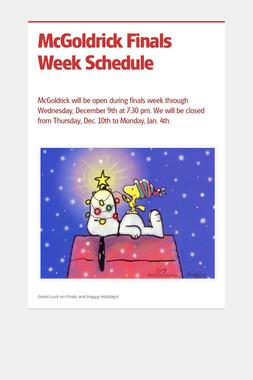 McGoldrick Finals Week Schedule