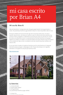mi casa escrito por Brian A4