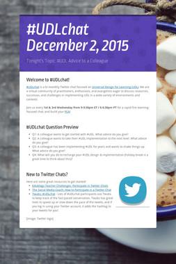 #UDLchat December 2, 2015