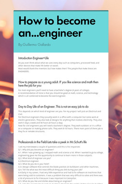 How to become an...engineer