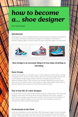how to become a... shoe designer