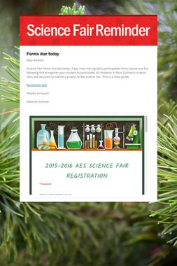 Science Fair Reminder