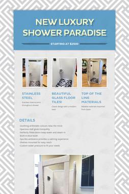 New Luxury Shower Paradise