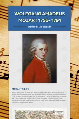 Wolfgang Amadeus Mozart 1756- 1791