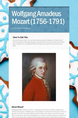 Wolfgang Amadeus Mozart (1756-1791)