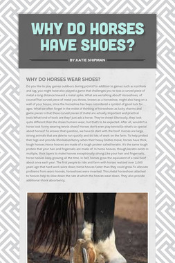 Why do horses have shoes?