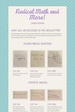 Radical Math and More!