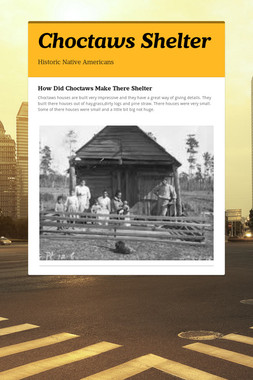 Choctaws Shelter