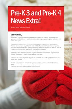 Pre-K 3 and Pre-K 4 News Extra!