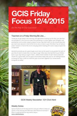 GCIS Friday Focus 12/4/2015