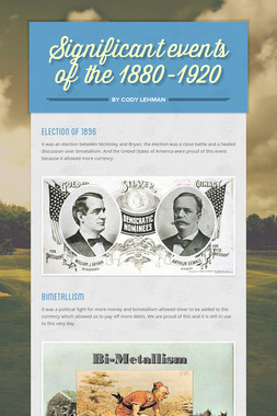 Significant events of the 1880-1920