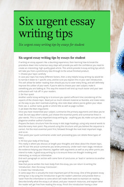 Six urgent essay writing tips