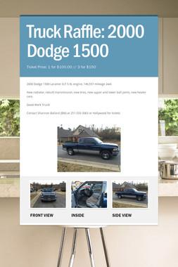 Truck Raffle: 2000 Dodge 1500