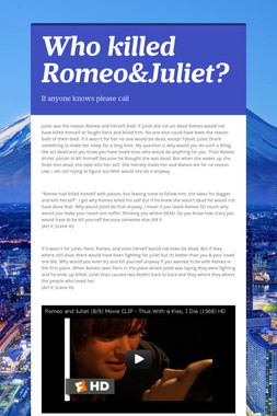 Who killed Romeo&Juliet?