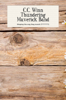 C.C. Winn Thundering Maverick Band