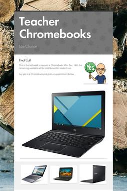 Teacher Chromebooks