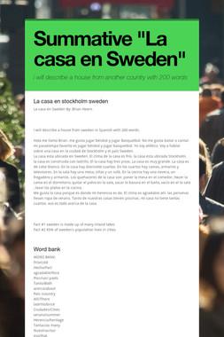 """Summative """"La casa en Sweden"""""""