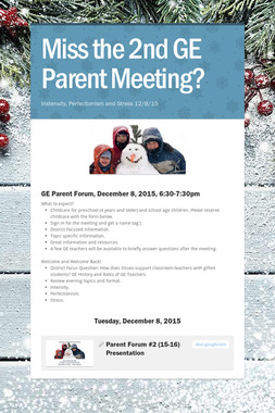 Miss the 2nd GE Parent Meeting?