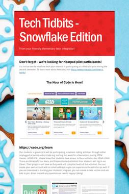 Tech Tidbits - Snowflake Edition