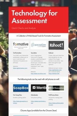 Technology for Assessment