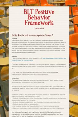 BLT Positive Behavior Framework