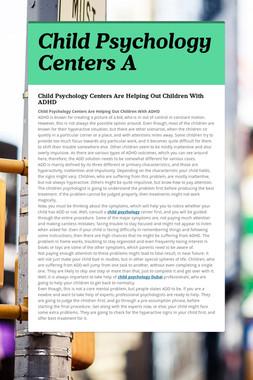 Child Psychology Centers A