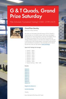 G & T Quads, Grand Prize Saturday
