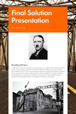 Final Solution Presentation