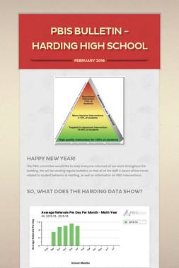 PBIS BULLETIN - HARDING HIGH SCHOOL