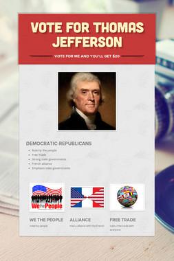 Vote for Thomas Jefferson