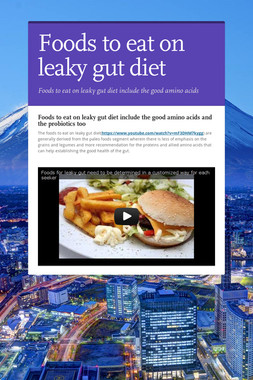 Foods to eat on leaky gut diet