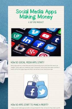 Social Media Apps Making Money