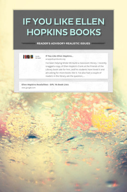 If you like Ellen Hopkins Books