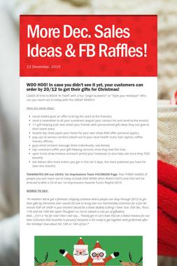 More Dec. Sales Ideas & FB Raffles!