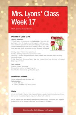 Mrs. Lyons' Class  Week 17