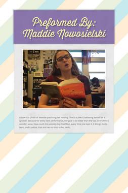 Preformed By: Maddie Nowosielski