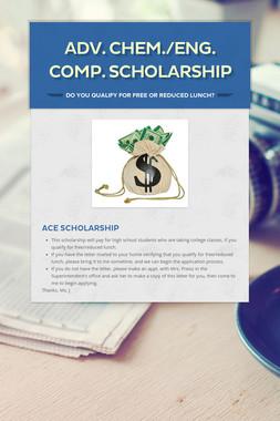 Adv. Chem./Eng. Comp. Scholarship