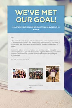 We've Met Our Goal!