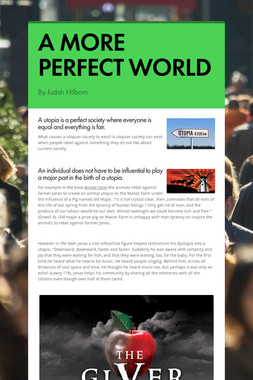 A MORE PERFECT WORLD