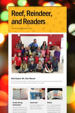 Reef, Reindeer, and Readers