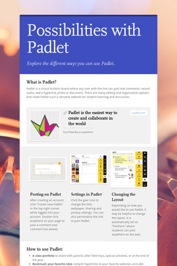 Possibilities with Padlet