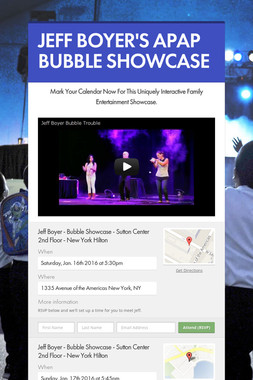 JEFF BOYER'S APAP BUBBLE SHOWCASE